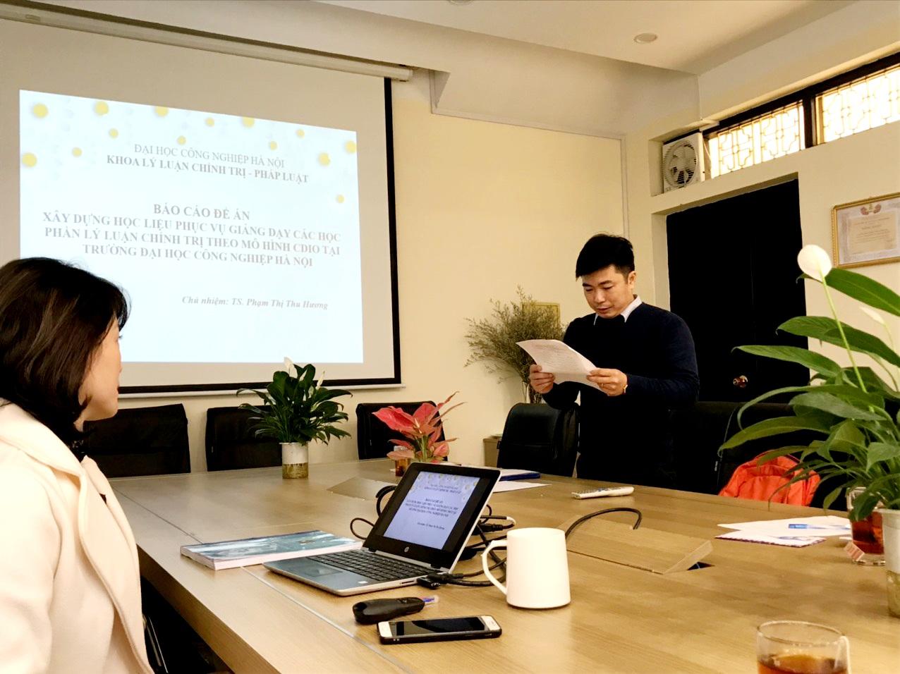 Khoa Lý luận Chính trị - Pháp luật tổ chức đánh giá và nghiệm thu cấp đơn vị đề án khoa học cấp trường: `Xây dựng học liệu phục vụ giảng dạy các học phần lý luận chính trị theo mô hình CIDO tại Trường đại học Công nghiệp Hà Nội`.