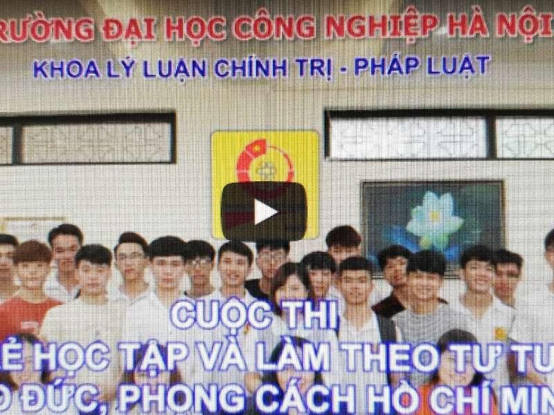 """07 sinh viên Đại học Công nghiệp Hà Nội quyết tâm dành suất dự vòng chung kết Cuộc thi """"Tuổi trẻ học tập và làm theo tư tưởng, đạo đức, phong cách Hồ Chí Minh"""" năm 2020"""